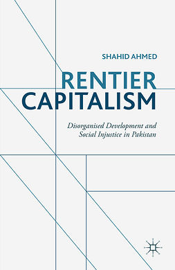 Ahmed, Shahid - Rentier Capitalism, ebook