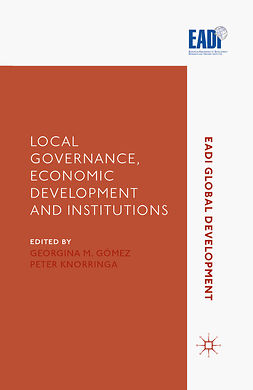 Gómez, Georgina M. - Local Governance, Economic Development and Institutions, ebook