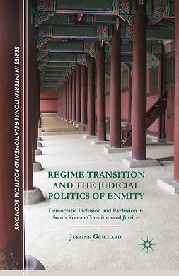 Guichard, Justine - Regime Transition and the Judicial Politics of Enmity, e-bok