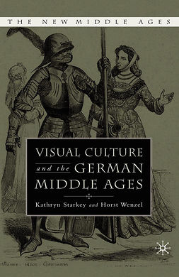 Starkey, Kathryn - Visual Culture and the German Middle Ages, e-kirja