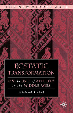 Uebel, Michael - Ecstatic Transformation, e-bok