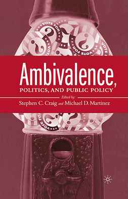 Craig, Stephen C. - Ambivalence, Politics and Public Policy, e-kirja