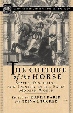 Raber, Karen - The Culture of the Horse, e-bok
