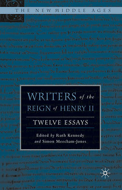 Kennedy, Ruth - Writers of the Reign of Henry II, e-bok