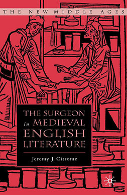 Citrome, Jeremy J. - The Surgeon in Medieval English Literature, ebook
