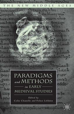 Chazelle, Celia - Paradigms and Methods in Early Medieval Studies, e-bok