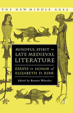 Wheeler, Bonnie - Mindful Spirit in Late Medieval Literature, e-bok