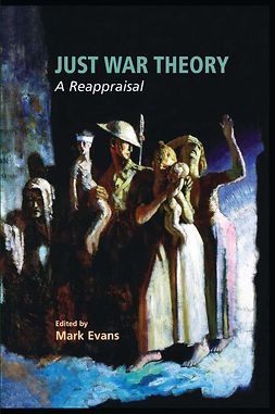 Evans, Mark - Just War Theory, ebook