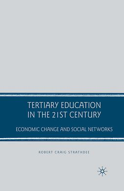 Strathdee, Robert Craig - Tertiary Education in the 21st Century, e-bok