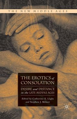 Léglu, Catherine E. - The Erotics of Consolation, e-bok