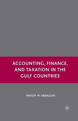 Abdallah, Wagdy M. - Accounting, Finance, and Taxation in the Gulf Countries, ebook