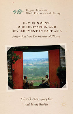 Beattie, James - Environment, Modernization and Development in East Asia, ebook