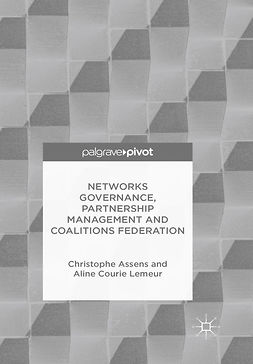 Assens, Christophe - Networks Governance, Partnership Management and Coalitions Federation, ebook