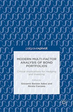 Adesi, Giovanni Barone - Modern Multi-Factor Analysis of Bond Portfolios: Critical Implications for Hedging and Investing, e-bok