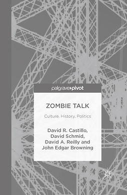 Browning, John Edgar - Zombie Talk: Culture, History, Politics, ebook