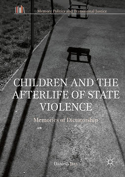 Jara, Daniela - Children and the Afterlife of State Violence, ebook
