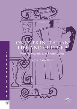 Bartoloni, Paolo - Objects in Italian Life and Culture, e-kirja