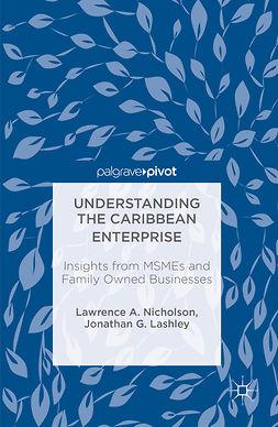 Lashley, Jonathan G. - Understanding the Caribbean Enterprise, ebook