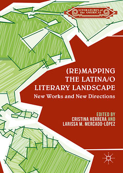 Herrera, Cristina - (Re)mapping the Latina/o Literary Landscape, e-bok