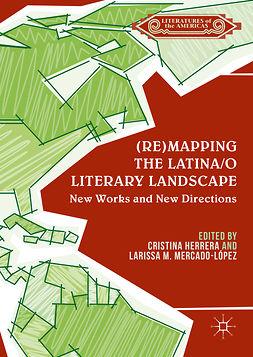 Herrera, Cristina - (Re)mapping the Latina/o Literary Landscape, e-bok