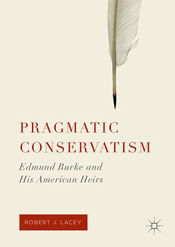 Lacey, Robert J. - Pragmatic Conservatism, ebook
