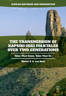 Beek, Walter E.A. van - The Transmission of Kapsiki-Higi Folktales over Two Generations, ebook