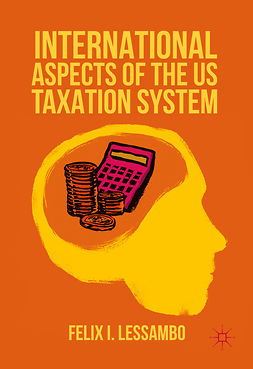 Lessambo, Felix I. - International Aspects of the US Taxation System, ebook