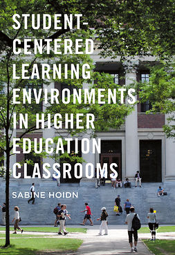 Hoidn, Sabine - Student-Centered Learning Environments in Higher Education Classrooms, ebook