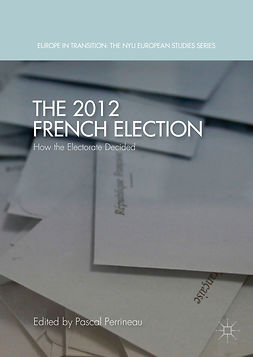 Perrineau, Pascal - The 2012 French Election, e-kirja
