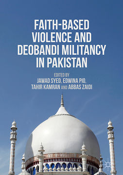 Kamran, Tahir - Faith-Based Violence and Deobandi Militancy in Pakistan, ebook