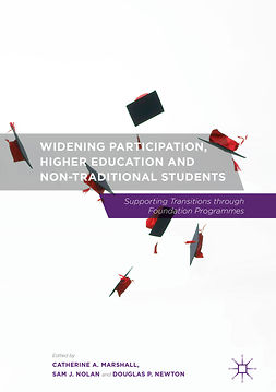 Marshall, Catherine A. - Widening Participation, Higher Education and Non-Traditional Students, ebook