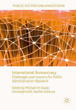 Bauer, Michael W. - International Bureaucracy, ebook