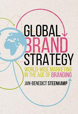 Steenkamp, Jan-Benedict - Global Brand Strategy, e-kirja