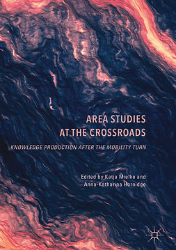 Hornidge, Anna-Katharina - Area Studies at the Crossroads, ebook