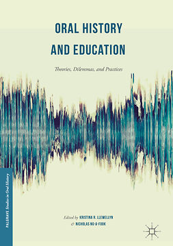 Llewellyn, Kristina R. - Oral History and Education, ebook