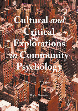 Macdonald, Heather - Cultural and Critical Explorations in Community Psychology, ebook