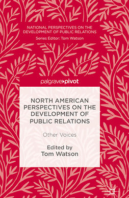 Watson, Tom - North American Perspectives on the Development of Public Relations, e-bok