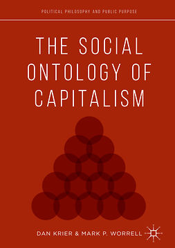 Krier, Daniel - The Social Ontology of Capitalism, e-bok