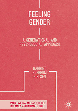 Nielsen, Harriet Bjerrum - Feeling Gender, e-kirja