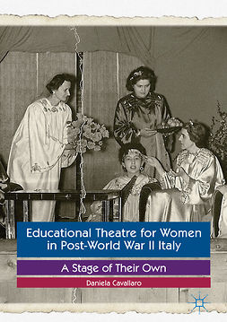 Cavallaro, Daniela - Educational Theatre for Women in Post-World War II Italy, ebook
