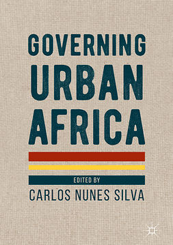 Silva, Carlos Nunes - Governing Urban Africa, ebook