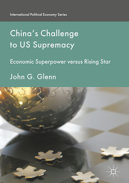 Glenn, John G. - China's Challenge to US Supremacy, e-kirja