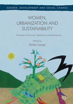 Lacey, Anita - Women, Urbanization and Sustainability, ebook