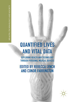 Farrington, Conor - Quantified Lives and Vital Data, e-kirja