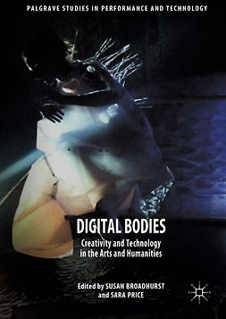 Broadhurst, Susan - Digital Bodies, e-bok