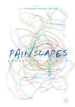 Gonzalez-Polledo, EJ - Painscapes, ebook
