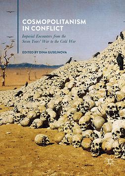Gusejnova, Dina - Cosmopolitanism in Conflict, ebook