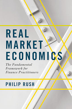 Rush, Philip - Real Market Economics, ebook