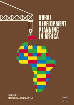 Khayesi, Meleckidzedeck - Rural Development Planning in Africa, ebook