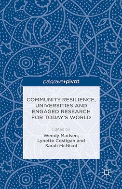 Costigan, Lynette - Community Resilience, Universities and Engaged Research for Today's World, ebook